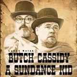 Butch Cassidy a Sundance Kid (western z Bohnic) – veřejná generálka