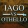 IAGO vs. OTHELLO