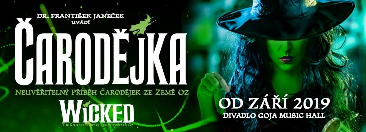 WICKED - ČARODĚJKA