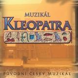 Muzikál KLEOPATRA- Praha