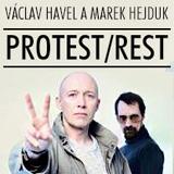 Činohra Protest/Rest- Praha
