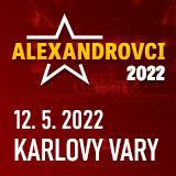 ALEXANDROVCI - European Tour 2021 (Karlovy Vary)