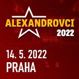 Koncert ALEXANDROVCI - European Tour 2019- Praha
