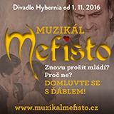 Muzikál MEFISTO- Praha -Divadlo Hybernia Praha 1, Náměstí Republiky 3/4, Praha 1