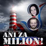 Ani za milión!