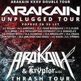 ARAKAIN XXXV DOUBLE TOUR (České Budějovice)