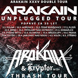 ARAKAIN XXXV THRASH TOUR (Praha)
