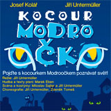 DIVADLO POHÁDEK - Kocourek Modroočko (Bez zábradlí)