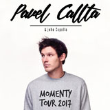 PAVEL CALLTA JEDE NA MOMENTY (tour)