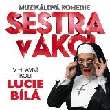 Muzikál SESTRA V AKCI- Praha