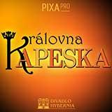 KRÁLOVNA KAPESKA - premiéra
