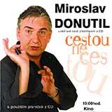 MIROSLAV DONUTIL - CESTOU NECESTOU (Otrokovice)
