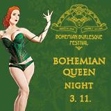 BOHEMIAN BURLESQUE FESTIVAL - Bohemian Queen Night