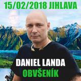 DANIEL LANDA - OBVŠENÍK (Jihlava)