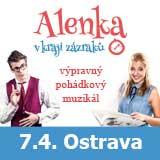 ALENKA V KRAJI ZÁZRAKŮ (Ostrava)