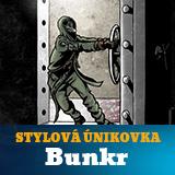 STYLOVÁ ÚNIKOVÁ HRA - BUNKR