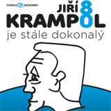 JIŘÍ KRAMPOL 80: JE STÁLE DOKONALÝ