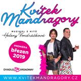 KVÍTEK MANDRAGORY - premiéra