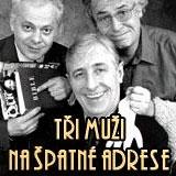 LS Harfa - Tři muži na špatné adrese