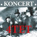 4TET - Koncertní verze V. (Plzeň)