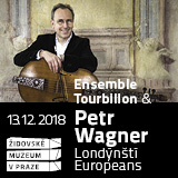 PETR WAGNER a Ensemble Tourbillon - Londýnští Europeans