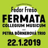 Vzpomínkový koncert Fedor Frešo: FERMATA + COLLEGIUM MUSICUM