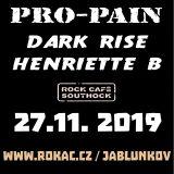 PRO-PAIN, DARKRISE, HENRIETTE B