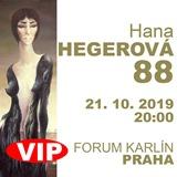 HANA HEGEROVÁ 88 (21.10. VIP)