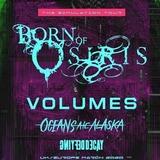 BORN OF OSIRIS, VOLUMES, OCEANS ATE ALASKA
