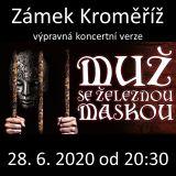 MUŽ SE ŽELEZNOU MASKOU (Kroměříž)