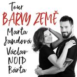TOUR BARVY ZEMĚ – Marta Jandová, Václav NOID Bárta (České Budějovice)