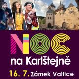 NOC NA KARLŠTEJNĚ (Valtice)