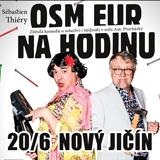 OSM EUR NA HODINU (Nový Jičín)