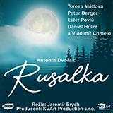 A. DVOŘÁK - RUSALKA