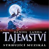 Muzikál TAJEMSTVÍ- Praha