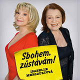 Činohra Sbohem, zůstávám!- Praha