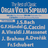 Koncert THE BEST OF CLASSIC WITH SOPRANO, ORGAN AND VIOLIN- Praha