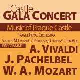 Koncert MUSIC OF PRAGUE CASTLE - PACHELBEL, MOZART, VIVALDI- Praha